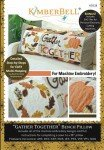 Gather Together Bench Pillow -Machine Embroidery - Kimberbell Designs