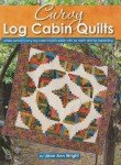 Curvy Log Cabin Quilts - By Jean Ann Wright