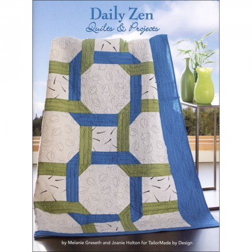 Daily Zen Quilts & Projects