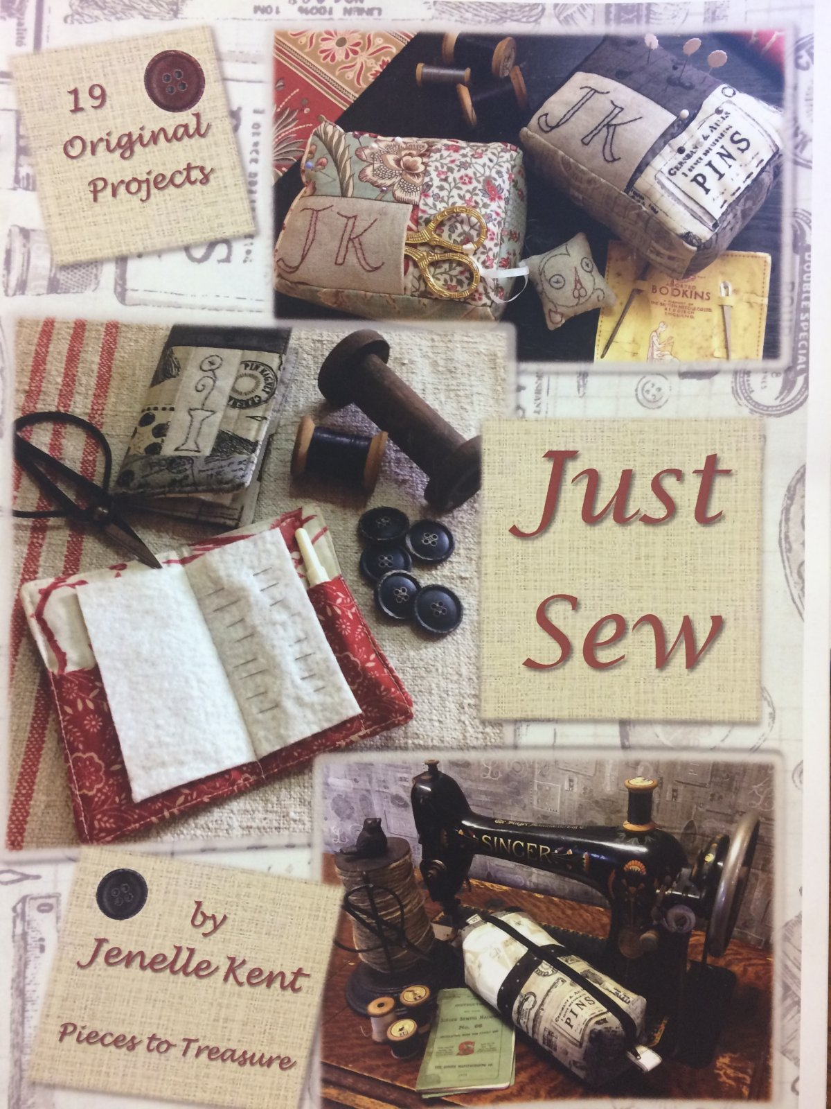 Just Sew by Jenelle Kent