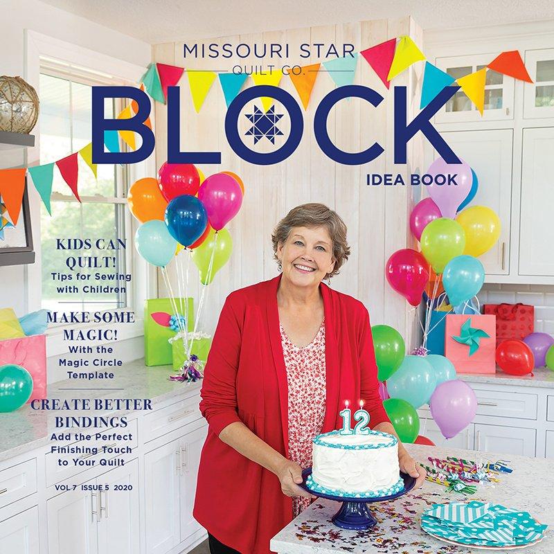 Missouri Star BLOCk Vol 7 Issue 5