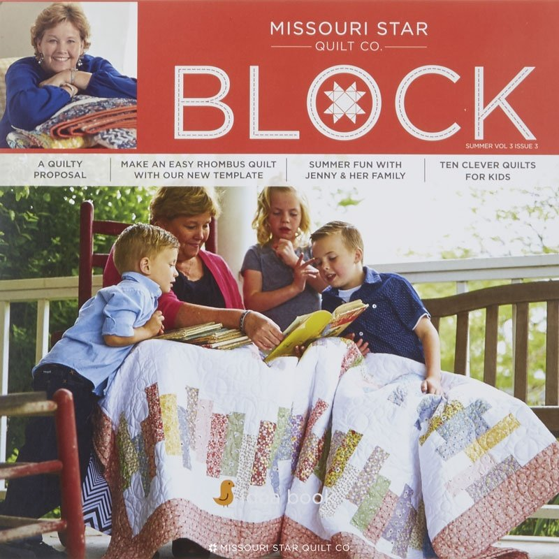 Missouri Star Block - Vol 3 Issue 3 summer 2016
