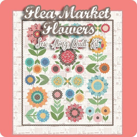 Flea Market Flowers Sew-Along -kit