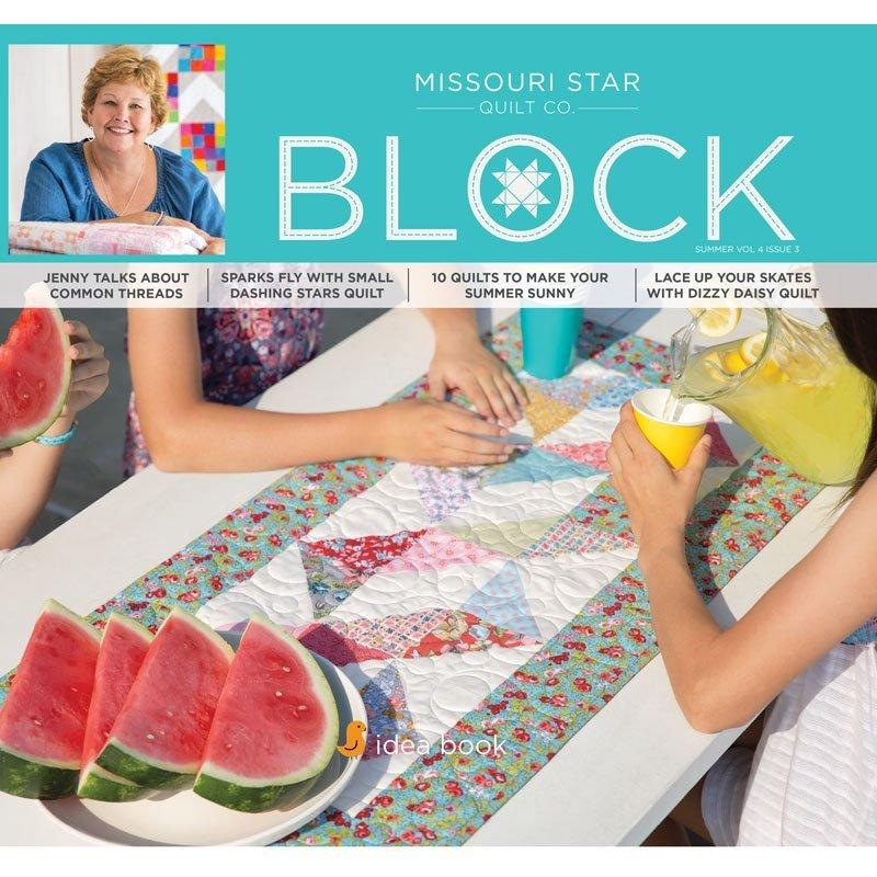 Missouri Star Block - Vol 4 Issue 3
