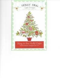 Holly Hill Ring in the Holly Days - Embroidery Designs CD