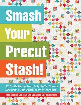 Smash Your Precut Stash!