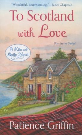 To Scotland With Love A Novel