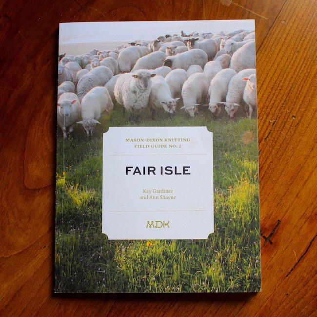 mason-dixon field guide no. 2: fair isle