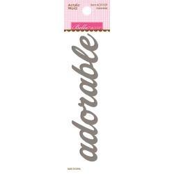 Bella Boutique Acrylic Word Adorable