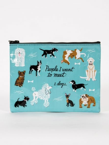 Blue Q:  ZIPPER POUCH-People I Want To Meet, Dogs