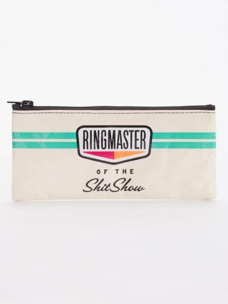 Blue Q:  PENCIL CASE-Ringmaster Of The Shit Show