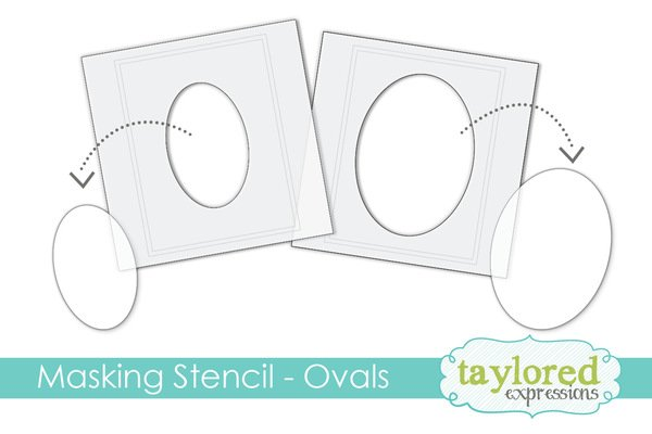 Taylored Expressions Masking Stencils - Ovals