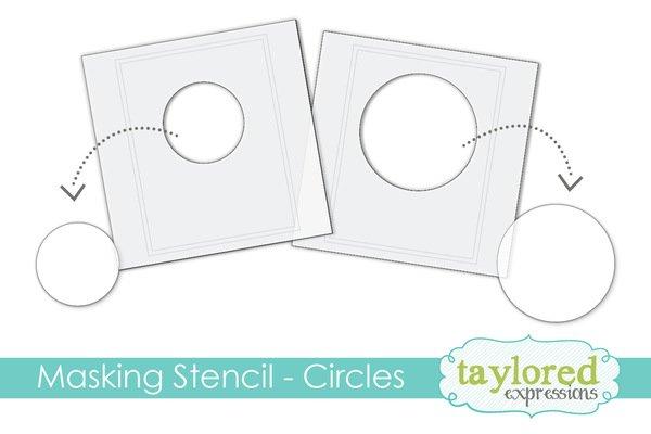 Taylored Expressions Masking Stencils - Circles