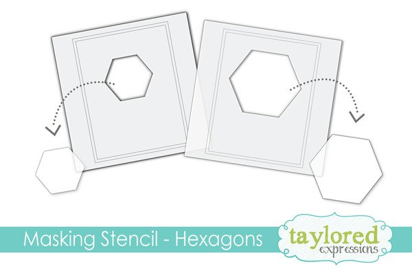 Taylored Expressions Masking Stencils - Hexagons