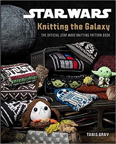 Star Wars - Knitting the Galaxy by Tanis Gray
