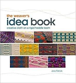 The Weaver's Idea Book: Creative Ideas on a Rigid Heddle Loom