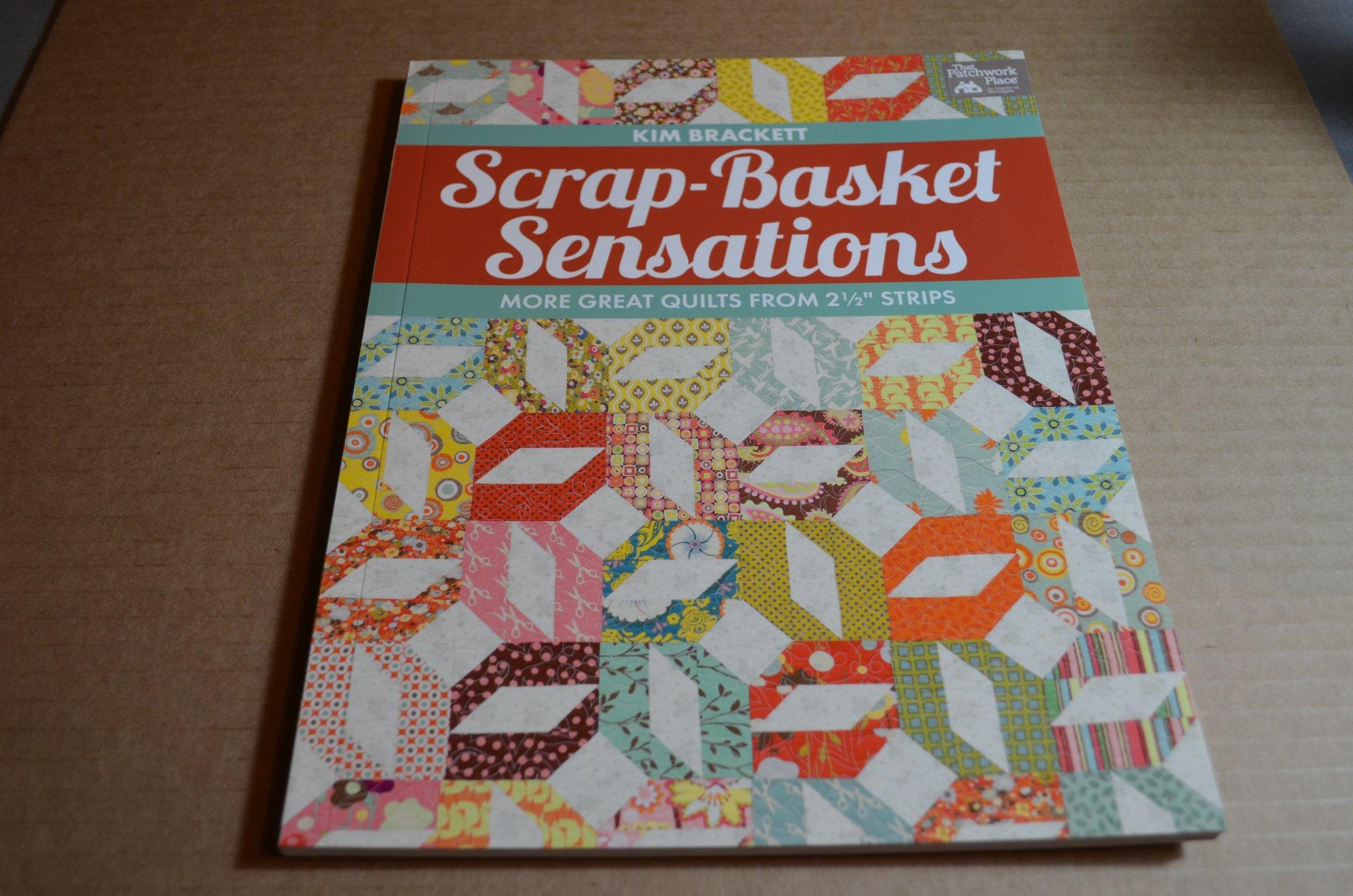 Scrap Basket Sensations Book by Patchwork Place B1053