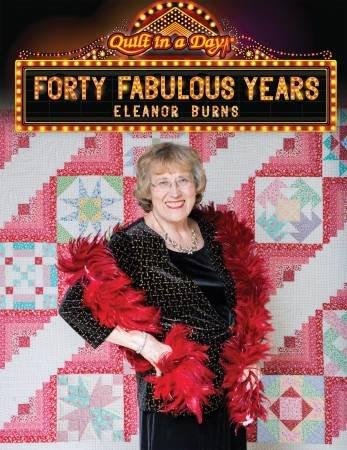 Forty Fabulous Years-Eleanor Burns