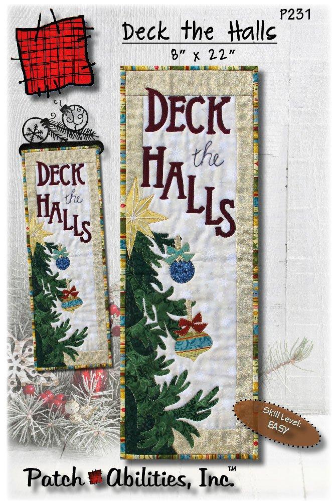 P231 Deck the Halls - Quilt Applique Pattern by Julie Bohringer Wurzer of Patch Abilities Inc.