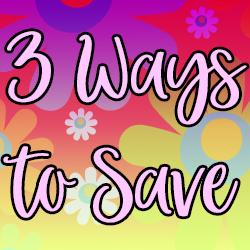 3 Ways to Save