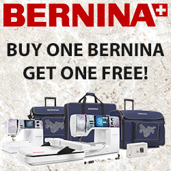 Bernina - Buy One, Get One Free