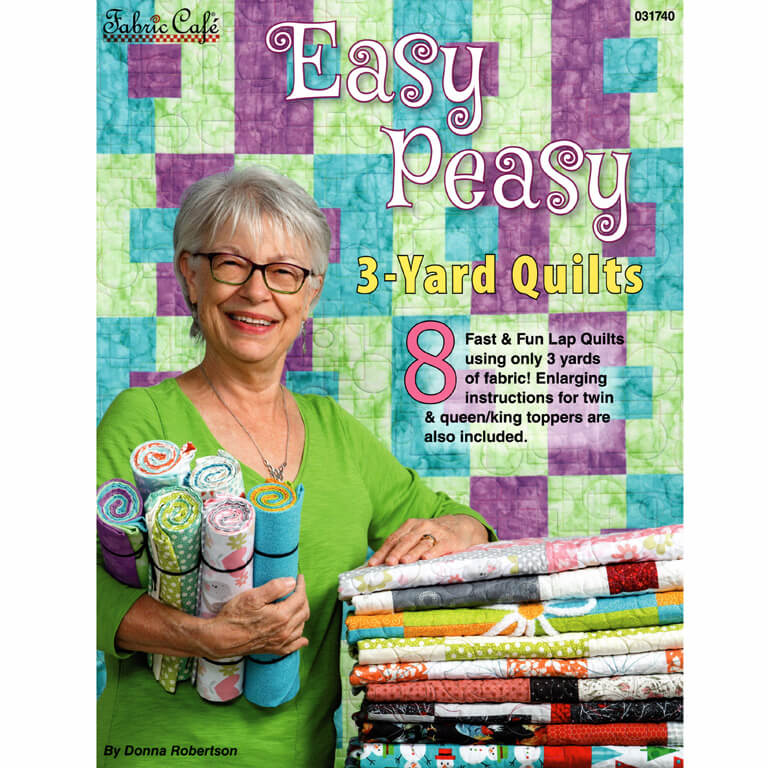 Easy Peasy 3-Yard Quilts & Pattern Book