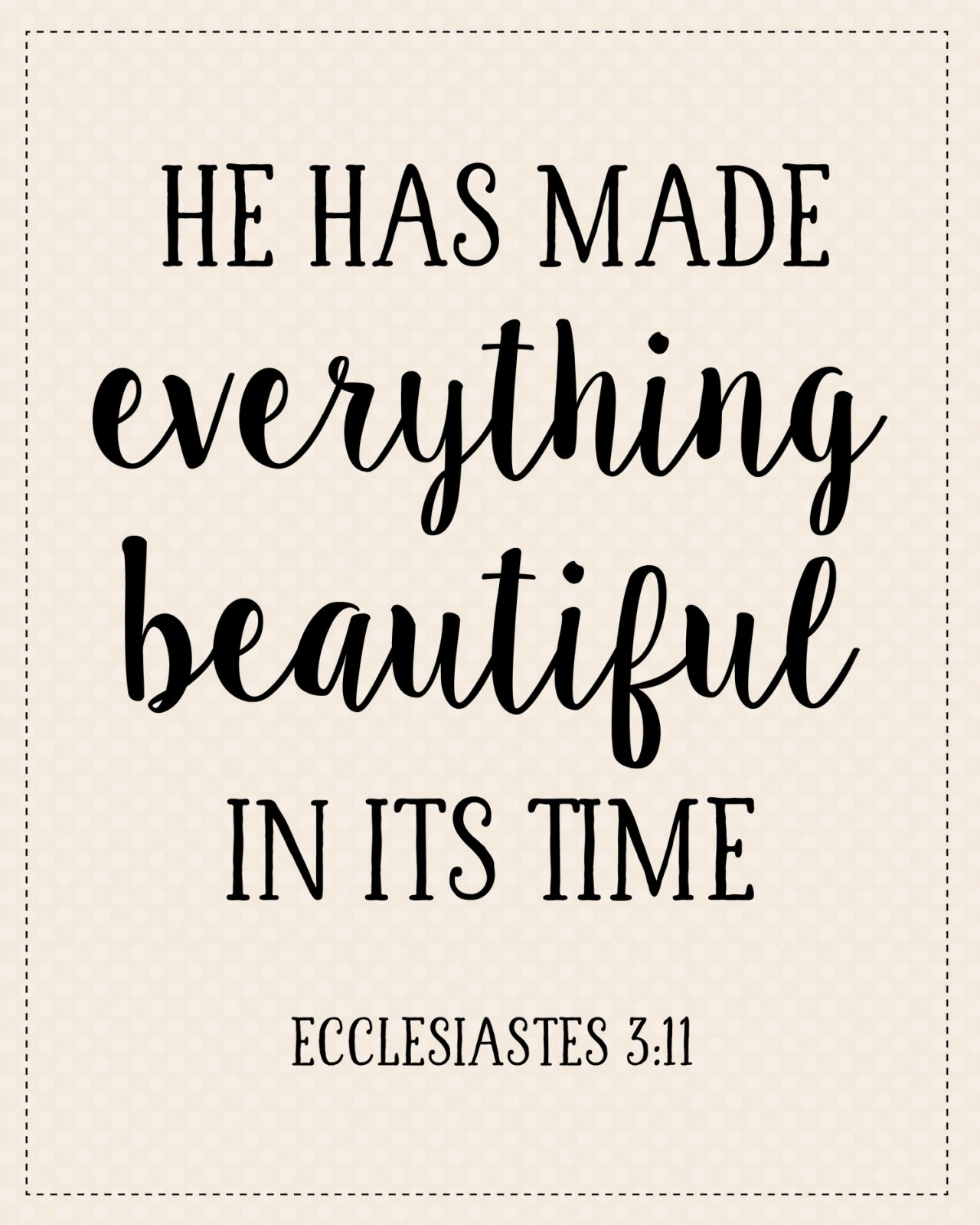 S-2: He has made everything beautiful...