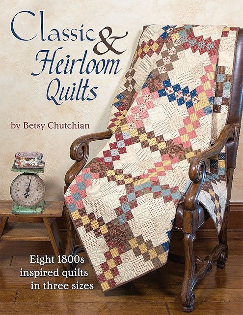 Classic and Heirloom Quilts by Betsy Chutchian