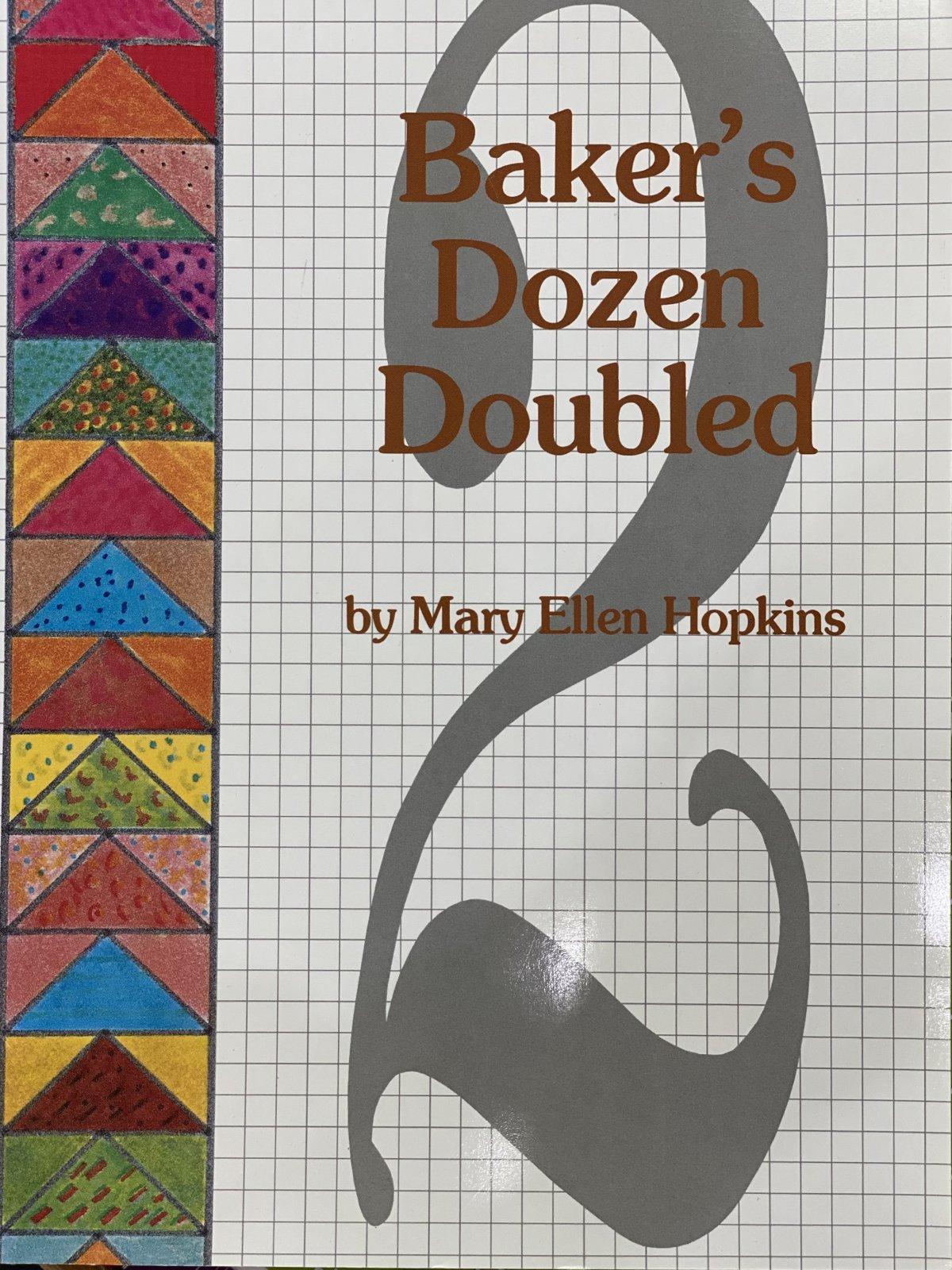 Baker's Dozen Doubled 2 by Mary Ellen Hopkins
