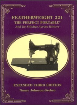 Featherweight 221 The Perfect Portable Book by Nancy Johnson-Srebro