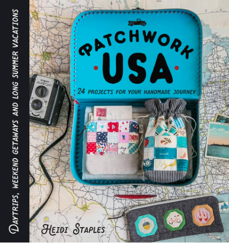 Patchwork USA: 24 Projects for the Perfect Sewing Getaway
