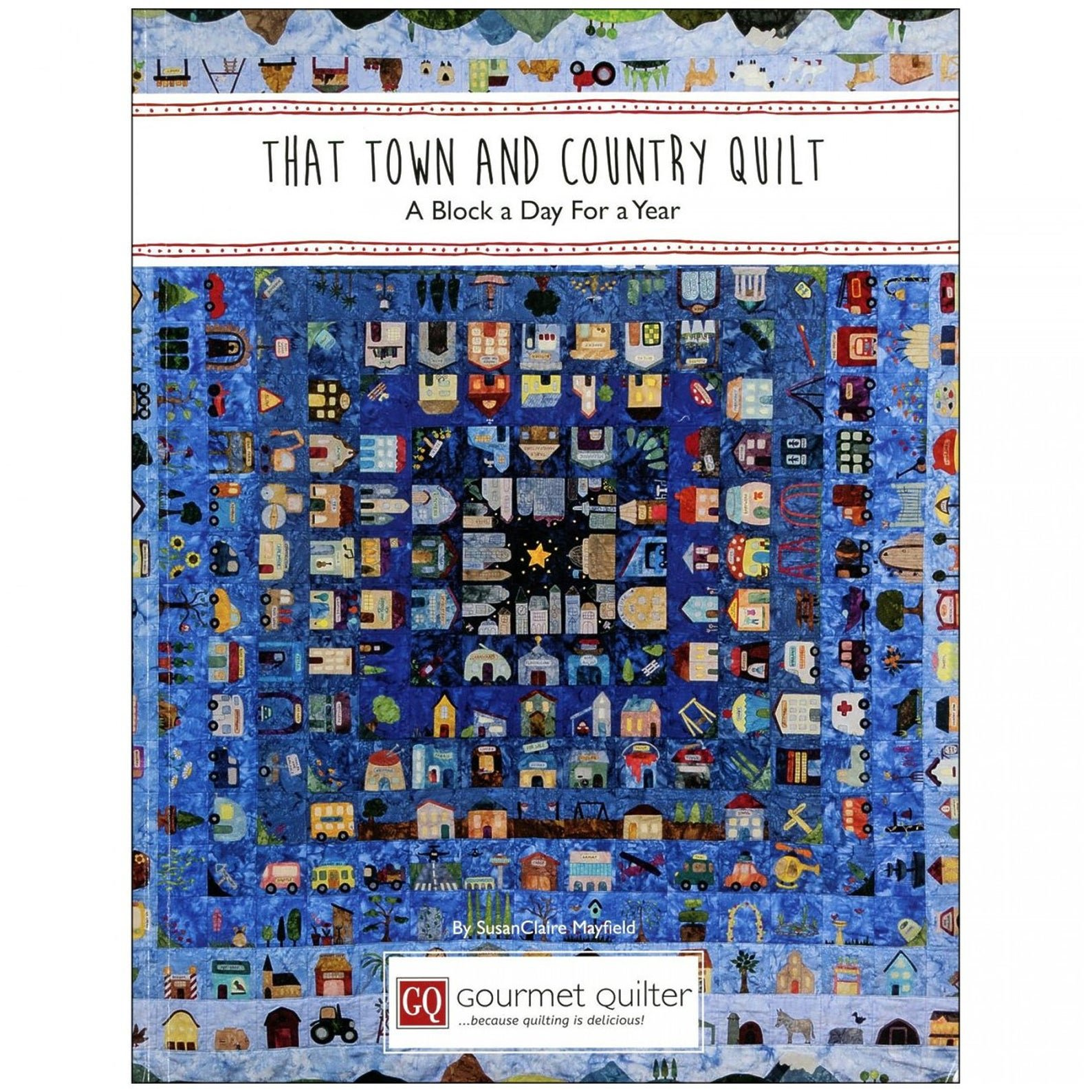 That Town and Country Quilt Book