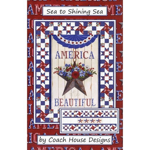 Sea to Shining Sea Quilt Pattern #CHD-2012