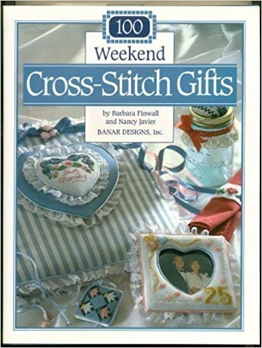 Book 100 Weekend Cross-Stitch Gifts by Barbara FInwall
