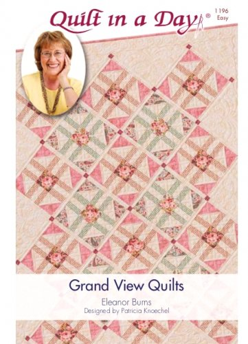 Grand View Quilts Pattern Quilt in a Day
