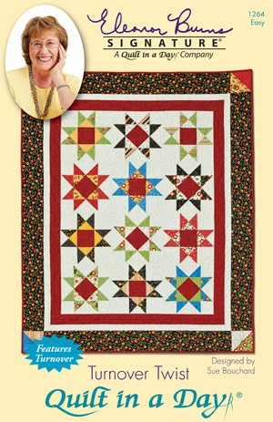 Quilt in a Day Turnover Twist: Eleanor Burns Signature Quilt Pattern