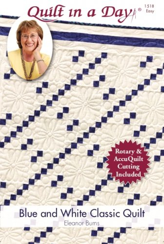Blue and White Classic Quilt for Rotary and Accuquilt Quilt in a Day