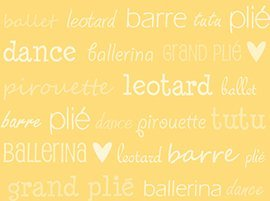 Quilting Treasures Tutu Cute Yellow Ballet Words 22971-S