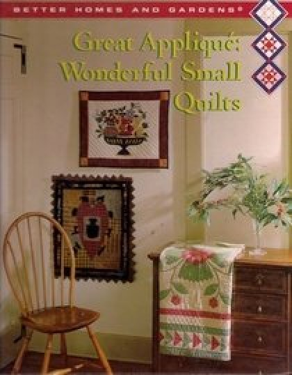 Book Better Homes and Gardens Great Applique Wonderful Small Quilts