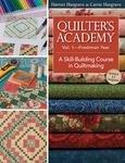 Quilter's Academy Vol.1