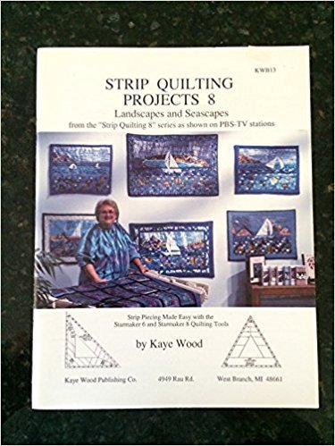 Strip Quilting Projects 8 Landscapes and Seascapes