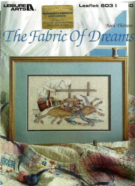 Cross Stitch Paula Vaughan Leaflet 603 The Fabric Of Dreams