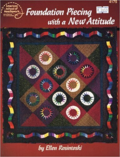 Booklet Foundation Piecing With a New Attitude American School of Needlework