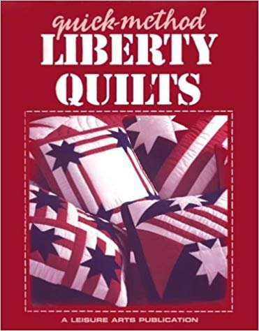 Quick-Method Liberty Quilts Paperback ? September 1, 1996