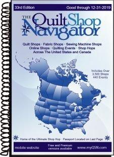 The Quilt Shop Navigator United States 33rd Edition Good through 12-31-2019 WRBQ Home of the Original Shop Hop