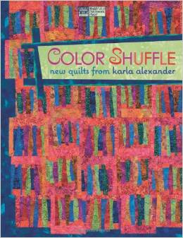 Color Shuffle: New Quilts from Karla Alexander Paperback  October 13, 2009