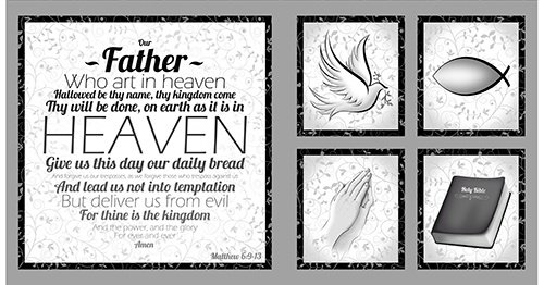 Quilting Treasures Our Father Panel in Gray 24224-K Studio 8