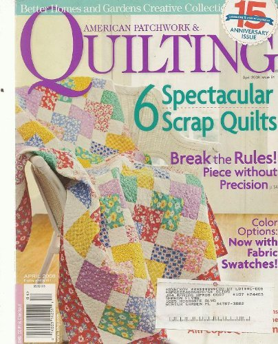 American Patchwork & Quilting April 2008 Issue 91
