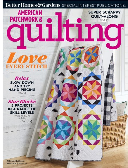 American Patchwork & Quilting April 2019 Issue 157