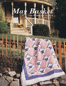 Quilt in a Day Quilt Book May Basket by Eleanor Burns